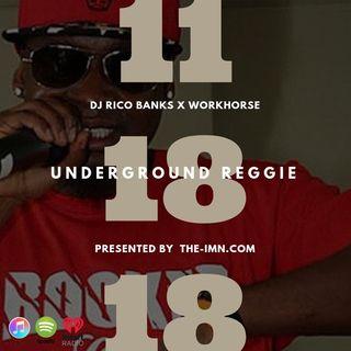 Underground Reggie Interview With WorkHorse (11.18.18)