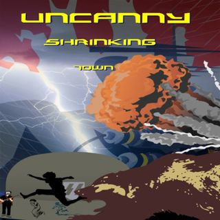 Uncanny Shrinking Town Chapter Four
