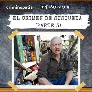 4. El crimen de Susqueda (Catalunya, 2017) - Parte 3