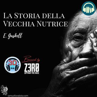 🔴 AUDIO BINAURALE 🔴 LA STORIA DELLA VECCHIA NUTRICE • E  Gaskell ☎ Audioracconto