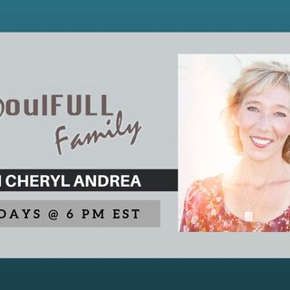 The SoulFULL Family - An Intentional Family