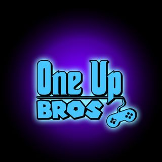 One Up Bros Podcast 02