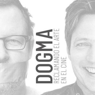 CLOP E56: Dogma, reclamando el arte en el cine