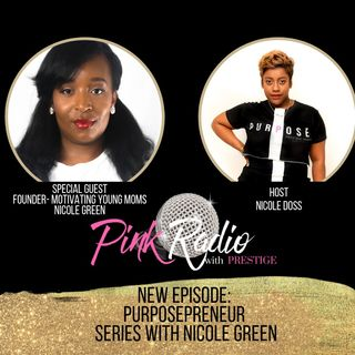 Girl Boss Girl Talk Purposepreneur Edition with Nicole Green