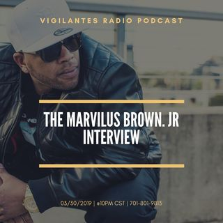 The Marvilus Brown, Jr. Interview.