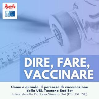 Dire, Fare, Vaccinare |  Come e quando. Il percorso di vaccinazione della USL Toscana Sud Est