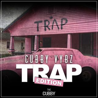 CubbyVybz_The TRAP [PLAYLIST]