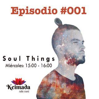 Alex Dnace - Soul Things [Keimada Radio] Episodio 1