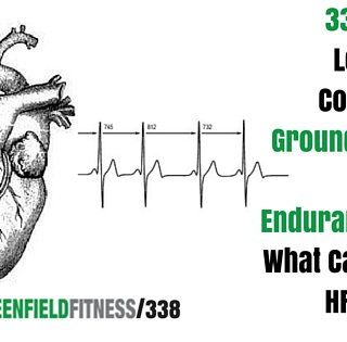 338: How To Lower High Cortisol, The Groundbreaking High-Fat Endurance Study, What Causes Low HRV & More!