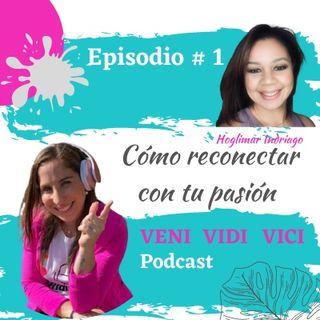 Episodio #1 Sharyto Dopatrocinio Como Reconectar con tu pasión