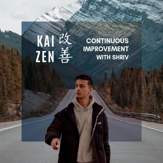 Welcome to Kaizen with Shriv - The Journey of an Aspiring Nepali Entrepreneur