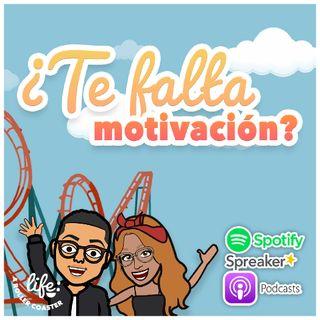 ¿TE FALTA MOTIVACIÓN? 💡 (Life: A Rollercoaster)