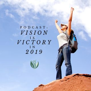 Vision is Victory, Turn your Hopes and Dreams into Action and Achievement!