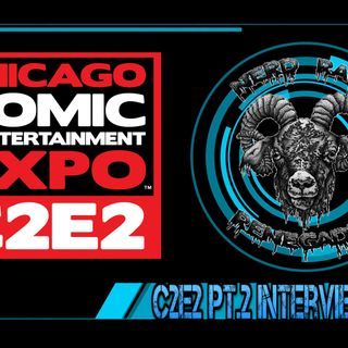 NRR Episode 184: C2E2 Pt 2- Comic Interviews