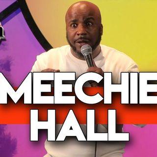 The K. Ferg Show/Meechie Hall