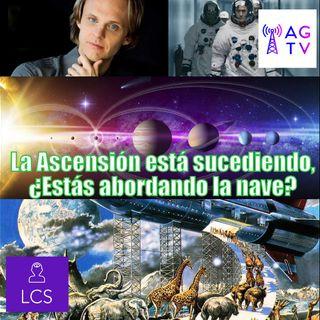 #109 La Ascensión está sucediendo, ¿Estás abordando la nave?