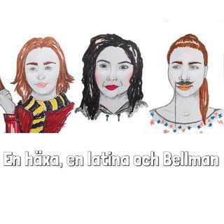 En häxa, en latina och en Bellman