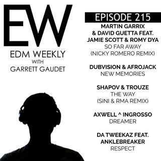 EDM Weekly Episode 215