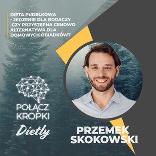 Przemek Skokowski w #PołączKropki-4 mity na temat cateringu dietetycznego