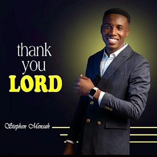 Stephen mensah - Thank you Lord.