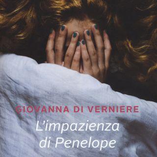 """Giovanna Di Verniere """"L'impazienza di Penelope"""""""