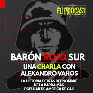 El Baron Rojo Sur: La Historia detrás del nombre