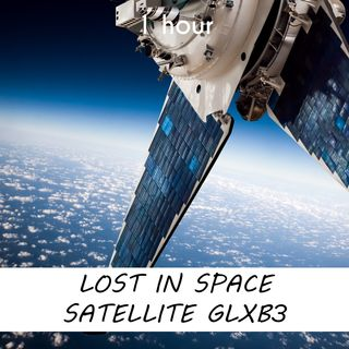 Lost in Space Satellite GLXB83 | 1 hour CELESTIAL Sound Podcast | White Noise | ASMR sounds for deep Sleep | Relax | Meditation | Colicky
