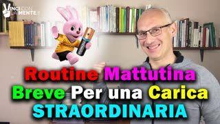 Routine Mattutina Breve per una Carica Straordinaria!