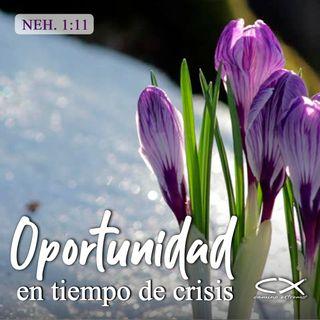 Oración 30 de marzo (Oportunidad en tiempos de crisis)