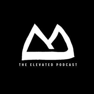 The Elevated Podcast