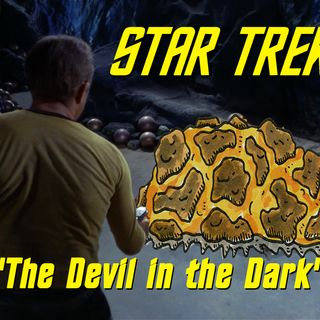 "Season 4, Episode 1 ""The Devil in the Dark"" (TOS) with Lee Sargent"