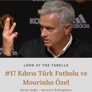 Kıbrıs Türk Futbolu ve Mourinho Özel