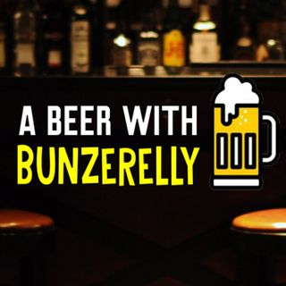 A Beer With Bunzerelly: Season 2 Retrospective
