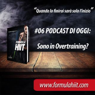 #06 FormulaHIIT.com | Overtraining