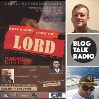 What A Word From The Lord Radio Show - (Episode 134)