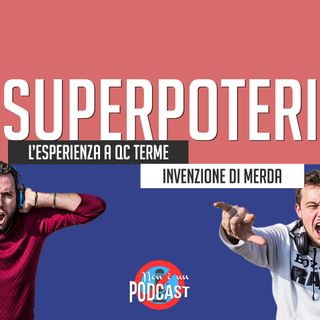 Podcast #05 - SUPERPOTERI