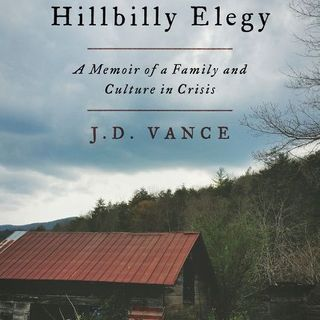 'Hillbilly Elegy' by J. D. Vance - Dueling Dialogues Ep.152