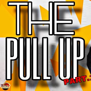 The Pull Up | CLeGFX (Part I)