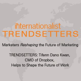 TRENDSETTERS: Tifenn Dano Kwan, CMO of Dropbox, Helps to Shape the Future of Work