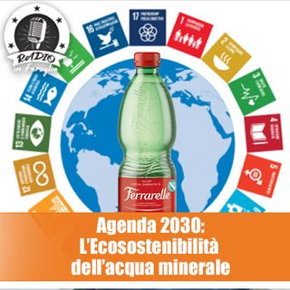 Agenda 2030: l'Ecosostenibilità dell'acqua minerale
