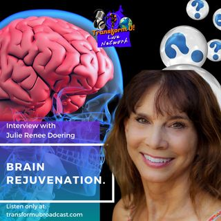 Epsiode 27: Brain Rejuvenation