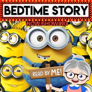 Minions - Bedtime for Adults (Ep.8)