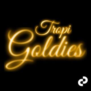TROPI GOLDIES CVI
