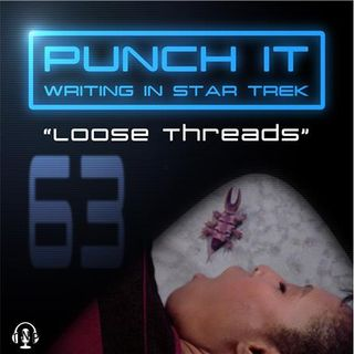 Punch It 63 - Loose Threads