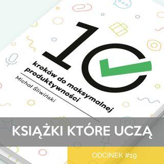 KKU#19 - 10 Kroków do Maksymalnej Produktywności