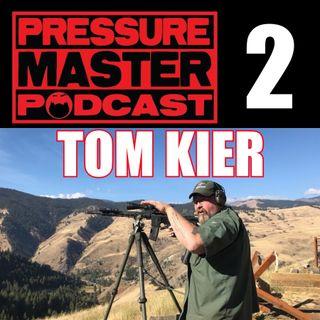 PMP 2: Tom Kier