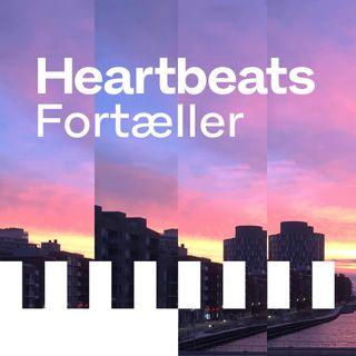 Heartbeats Fortæller