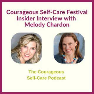 Self-Care Festival Insider Interview with Melody Chardon