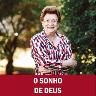 O sonho de Deus // Pra. Suely Bezerra