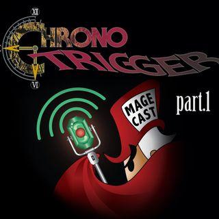 "#025 - ""Corridors of Rhyme"" (Chrono Trigger, pt.1)"